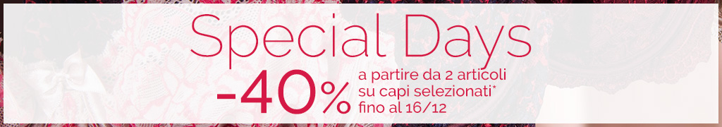 Special Days -40% a partire da 2 articoli su capi selezionati