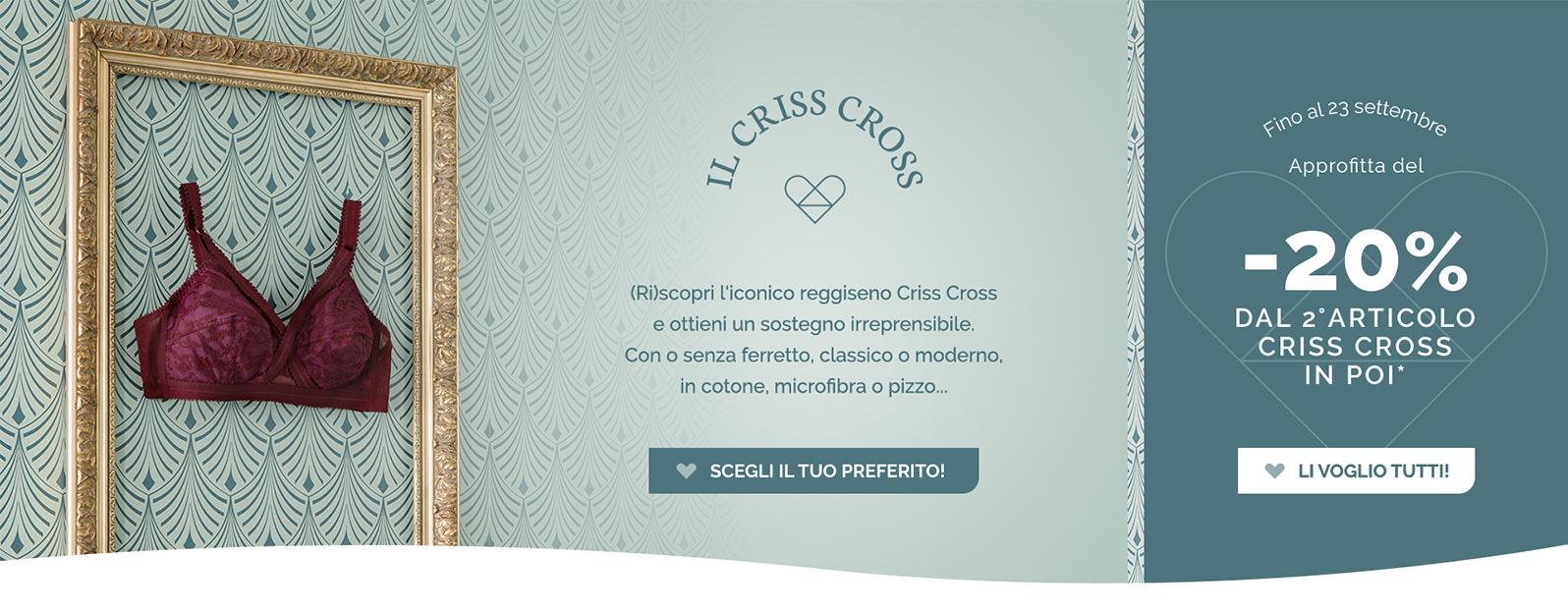 Il criss cross - (Ri)scopri l'iconico reggiseno criss cross e ottieni un sostegno irreprensibile.